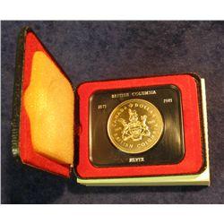 84. 1871-1971 British Columbia, Canada Silver Prooflike Dollar. In original Royal Canadian Mint felt