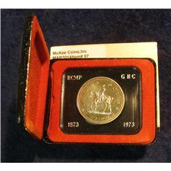"97. 1873-1973 ""Mounted Police"" Canada Silver Prooflike Dollar. In original Royal Canadian Mint felt-"
