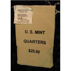 338. U.S. Mint Sewn Bag containing $25 face value in Montana Statehood Quarters from the Denver Mint