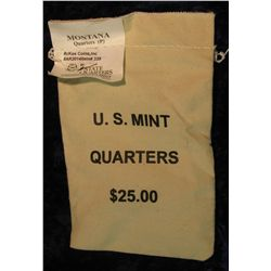 339. U.S. Mint Sewn Bag containing $25 face value in Montana Statehood Quarters from the Philadelphi