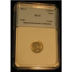 408. 1881 H Canada Five Cent Silver. NNC MS63 #2149927. Catalog value $800.00.
