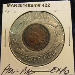 """422. 1901 Encased Indian Cent Pan-Pac """"Lucky Penny"""" Pocket Piece."""