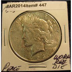 447. 1923 S Peace Silver Dollar. Worn dies & slightly off-center.