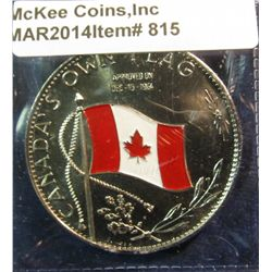 "815. ""Canada's Own Flag"" approved on Dec. 15, 1964 – features colorized Canadian flag obverse, made"