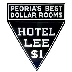 Hotel sign, Hotel Lee-Peoria's Best Dollar Rooms, porcelain 2-sided hanging sign from 225 State St.-