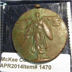 "1470.   OLD WWI medal – ""The Great War for Civilization"" – bale is crushed, medal is covered with ve"