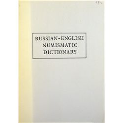 RUSSIAN-ENGLISH NUMISMATIC DICTIONARY