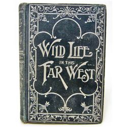 "1893 ""LIFE IN THE FAR WEST"" HARDCOVER BOOK"