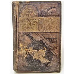 "1884 ""STANLEY AND THE CONGO"" HARDCOVER BOOK"