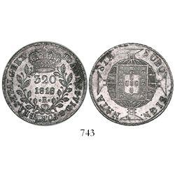 Brazil (Rio mint), 320 reis, 1818-R, mintmark between dots.