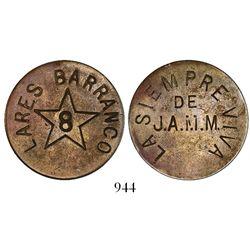 """Puerto Rico, brass token, Lares Barrancos, """"8"""" in star, La Siempre Viva de J.A.M.M., 1900s."""