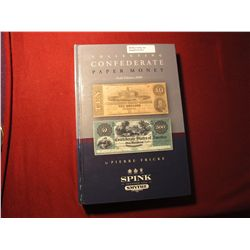 911.Collecting Confederate Paper Money Field Edition 2008, Pierre Fricke