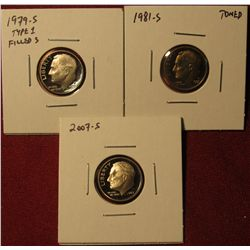 1341. 3 Proof Roosevelt Dimes –1979-S type 1 filled S, 1981-S (toned) & 2007-S