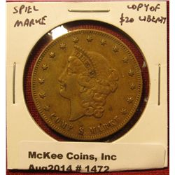 1472. Spiel Marke – Large, old piece mimicking a $20 Liberty gold piece