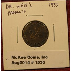 1535. Dr. West's Sales Premium Good for 2 ½¢, not good after July 31st, 1933 VF