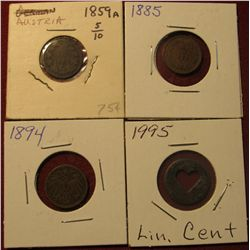 1586. 1995 Cent with heart punch out design; 1885 Austria Copper; 1894 Germany Pfennig; & 1859A Aust