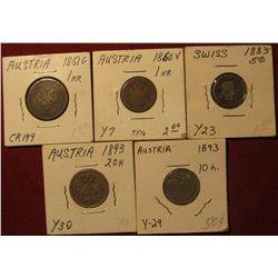 1588. 1893 Austria 10 heller; 1883 Switzerland 5c; 1851G Austria 1 Kroner; 1860 V Austria 1 Kroner;