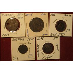 1589. 1806 Sweden 1/4 Skilling holed; 1866 Italy 10c; 1896 Great Britain Farthing; 1898 Austria 2 He