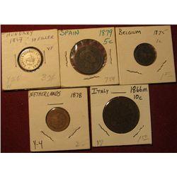 1593. 1866M Italy 10c; 1878 Netherlands 1c; 1875 Belgium 1c; 1879 Spain 5c; & 1894 Hungary 10 Filler
