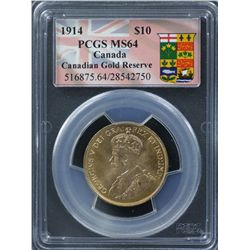 1914 $10 Canada Gold Reserve PCGS MS64