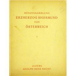 SAMMLUNG ERZ. SIGISMUND VON OESTERREICH