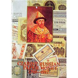 CZARIST RUSSIAN PAPER MONEY 1769-1917