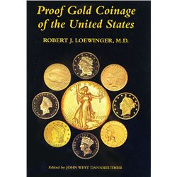 PROOF GOLD COINAGE OF THE UNITED STATES