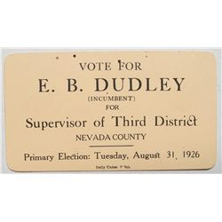 Vote E. B. Dudley for Supervisor of the Third Dist.