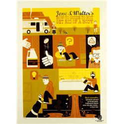 """Breaking Bad """"Jesse and Walter's How-To Guide To Not Get Rid of a Body"""" Screen Print by Dave Perillo"""