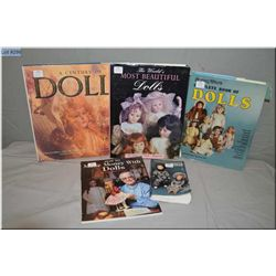 Five doll books including Complete Book of Dolls, Century of Dolls, The World's Most Beautiful Dolls