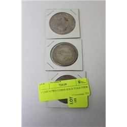 3 UNKNOWN COINS SOLD TOGETHER