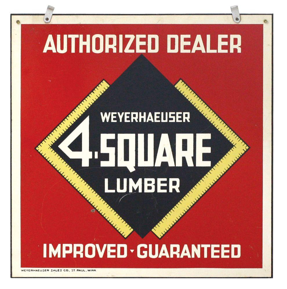 Lumber sign, Weyerhaeuser 4 Square Lumber Dealer, litho on metal, Exc cond,  24