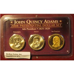 671. 2008 P, D, & S John Quincy Adams Presidential Dollar Coins in a special holder. All BU or Proof