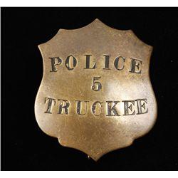 Antique Truckee California #5 Police Badge.