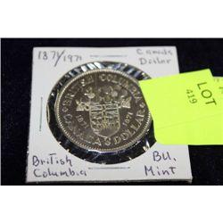 1871/1971 CANADA MINT DOLLAR COIN