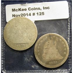 125. 1877 & 1891 U.S. Seated Liberty Quarters. AG-3.
