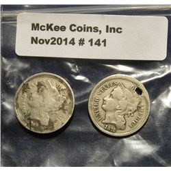 141. 1866 & 1872 U.S. Three Cent Nickels. One is holed.