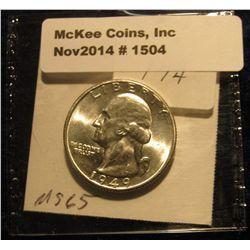 1504. 1949 P Washington Quarter. BU. Book Value is $40.00.