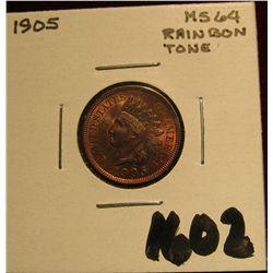1602. 1905 Indian Cent. MS 64. Rainbow toning.