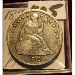 1605. 1872 Seated Liberty Dollar. EF-AU.