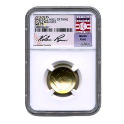 Nolan Ryan Signature NGC Mint State 70 2014-W Commemorative Baseball Hall Fame $5 Gold Coin