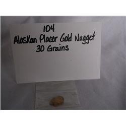 30 Grains Alaskan Placer Gold Nugget