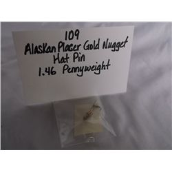 1.46 Pennyweight Alaskan Placer Gold Nugget Hat Pin