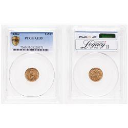 United States. $1 Gold. 1862. PCGS AU-55.
