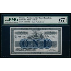 Northern Ireland. NORTHERN BANK LIMITED. £1. 1940. Pick# 178b NR68. PMG GUNC-67 EPQ.