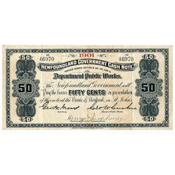 NEWFOUNDLAND GOVERNMENT CASH NOTE. 50 Cents. NF-3a. 1901. No. 46970. V….
