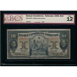 BANQUE CANADIENNE NATIONALE. $10.00. 1925. CH-85-10-04. BCS F-12.