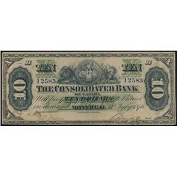 THE CONSOLIDATED BANK OF CANADA. $10.00. July 1, 1876. CH-205-10-06. No….