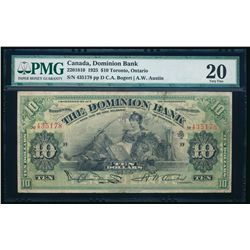 THE DOMINION BANK. $10.00. 1925. CH-220-18-10. PMG VF-20.