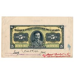 THE BANQUE INTERNATIONALE du CANADA. $5.00. Oct. 11, 1911. CH-385-10-02P….